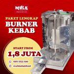 Paket Lengkap Burner Kebab